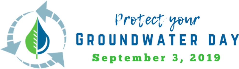 protect your groundwater day september 3 2019